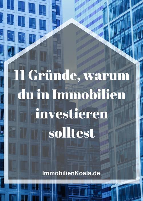 11 Gründe warum du in Immobilien investieren solltest