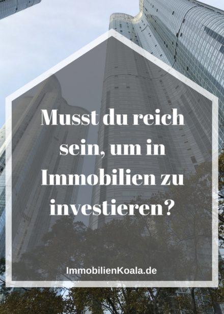 Musst du reich sein, um in Immobilien zu investieren?