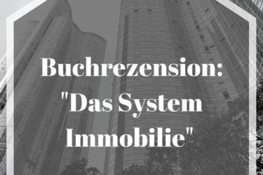 Buchrezension_ Das System Immobilie
