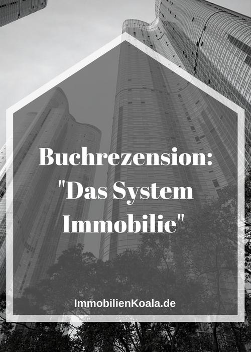 """Buchrezension: """"Das System Immobilie"""" von Thomas Knedel"""