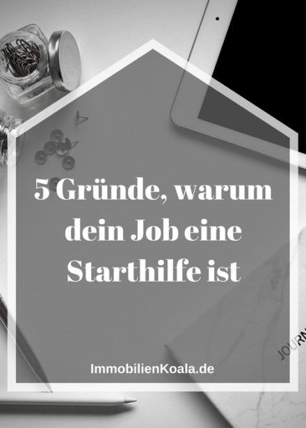 5 Gründe, warum dein Job eine Starthilfe ist