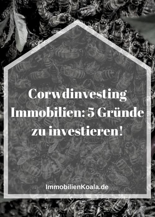 Corwdinvesting Immobilien: 5 Gründe zu investieren!