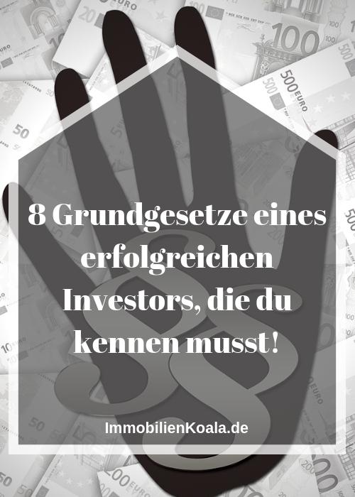 8 Grundgesetze eines erfolgreichen Investors, die du kennen musst!